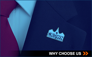 Why Choose CROWN INSURANCE
